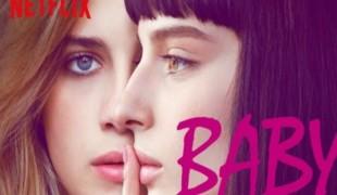 La serie tv Baby torna su Neflix con la stagione finale: ecco cosa ci aspetta!