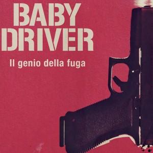 Baby Driver: vicino l'accordo per il sequel