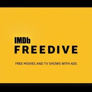 IMDB lancia Freedive, un servizio di streaming gratuito