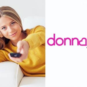 Donna Tv: l'universo femminile a portata di telecomando