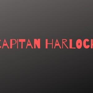 Capitan Harlock: 40 anni fa veniva trasmesso il primo episodio in Italia!